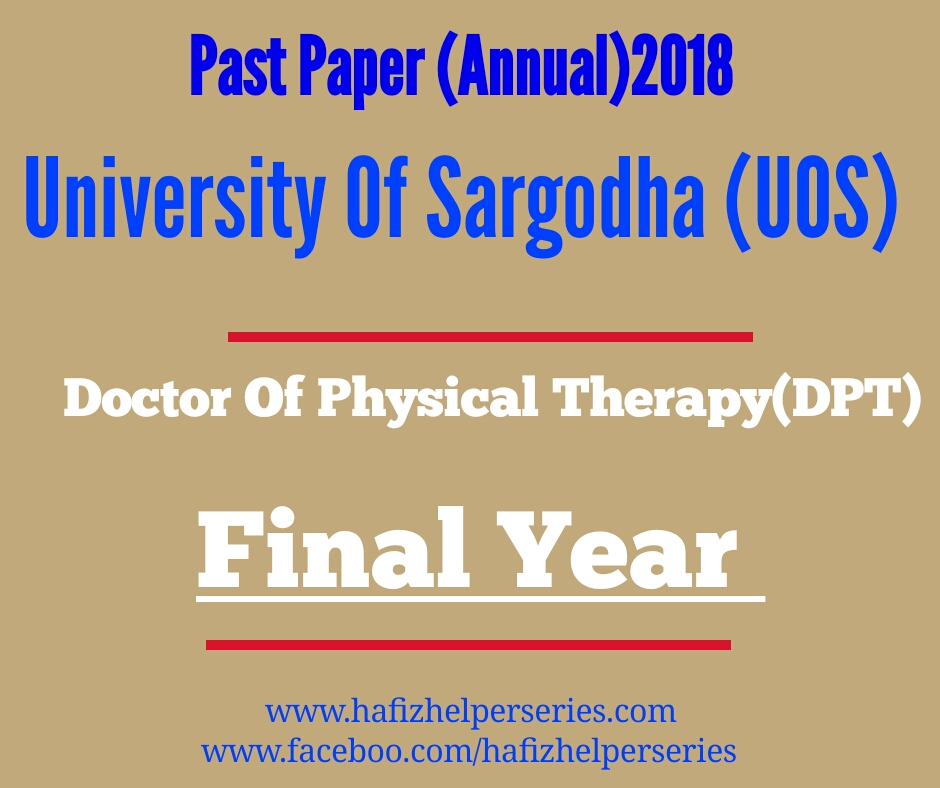 Past Paper DPT (Final year)Anuual 2018 University of