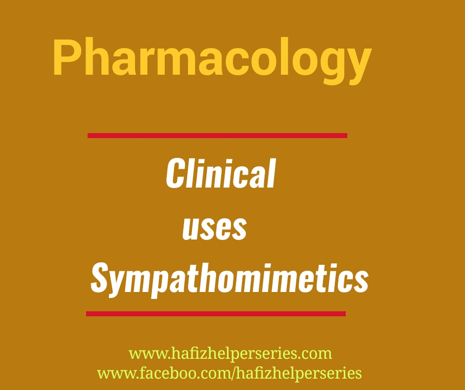 Clinical Uses of Sympathomimetics