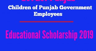 Educational Scholarships 2019 for Children of Punjab Govt. Employees