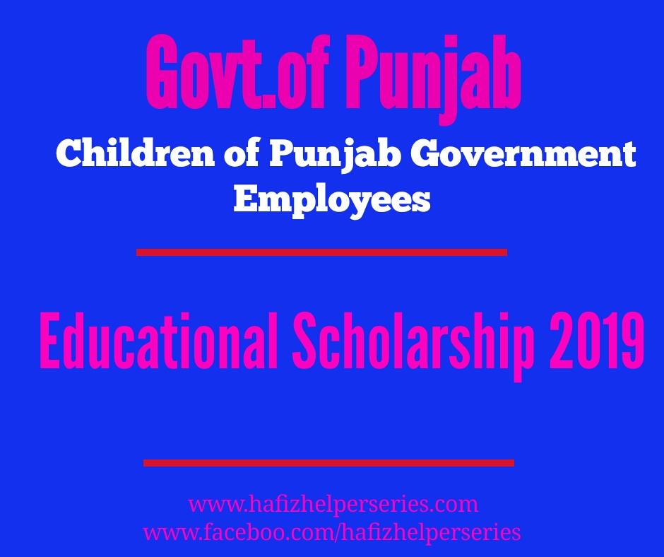 Educational Scholarships 2019 for Children of Punjab Govt. Employees