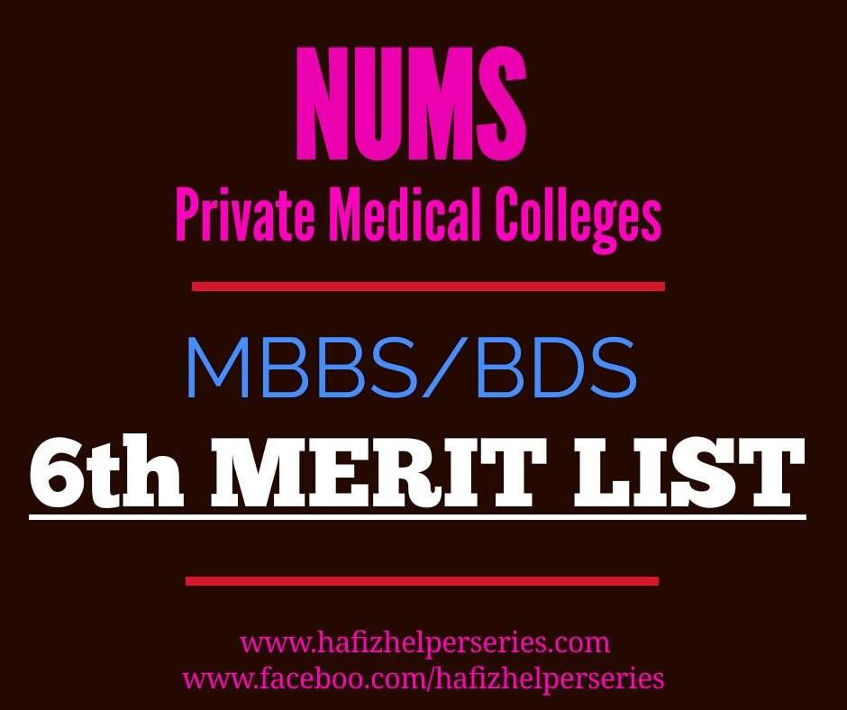 NUMS (MBBS) Private Sector 6th Merit list 2019