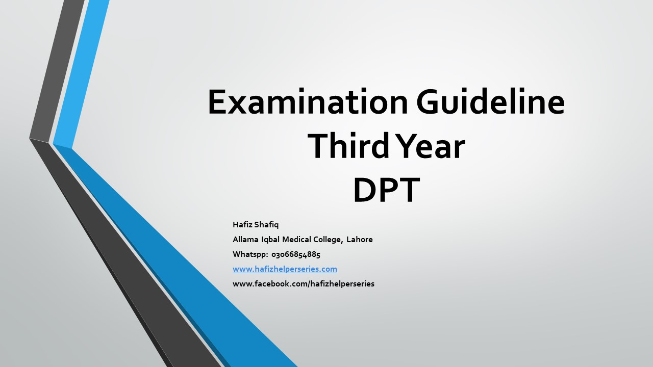 Examination Guideline for Third Year Doctor of Physical Therapy (DPT) at UHS