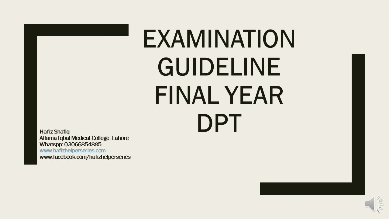 Examination Guideline for Final Year Doctor of Physical Therapy (DPT) at UHS