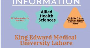 Allied Health Sciences Admissions At King Edward Medical University (KEMU) Lahore (Rules, Eligibility Criteria)
