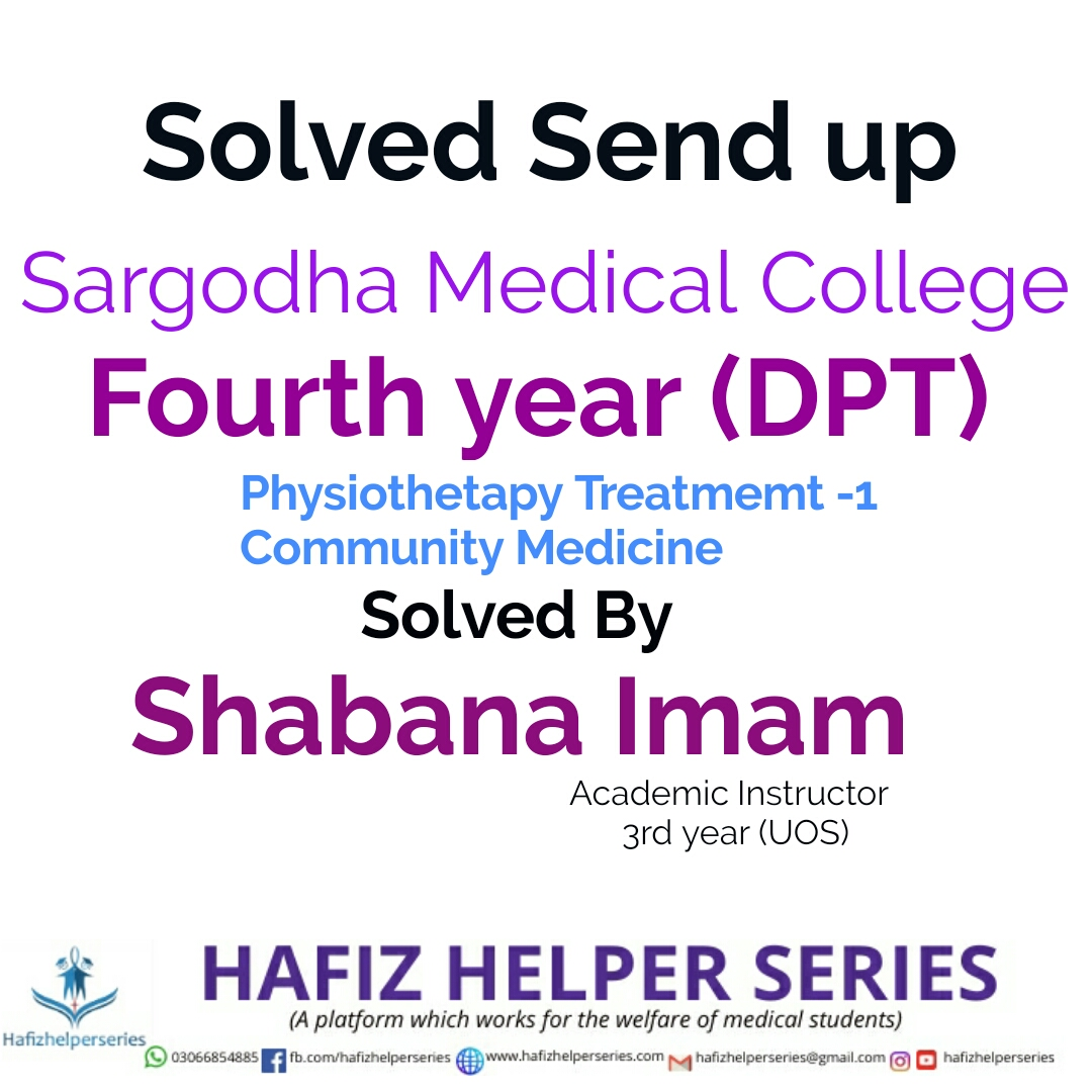 Solved Send ups DPT Fourth year (2019)|| Sargodha Medical College By Shabana Imam