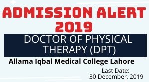 Doctor of Physical Therapy (DPT)Admissions 2019||Allama Iqbal Medical College Lahore