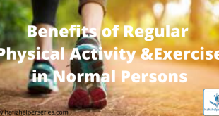 Benefits of Regular Physical Activity and Exercise in Normal Persons