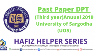 Past Paper DPT (Third year)Anuual 2019 University of Sargodha (UOS)