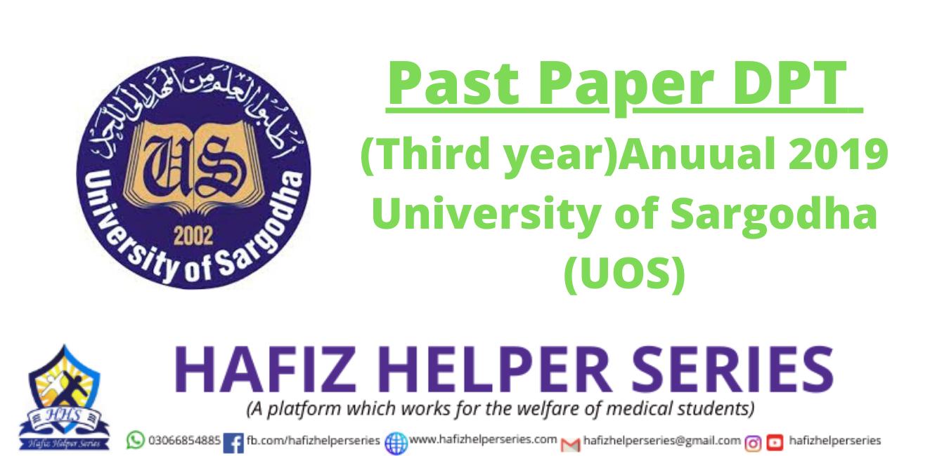 Past Paper DPT (Third year)Anuual 2019 University of Sargodha (UOS)