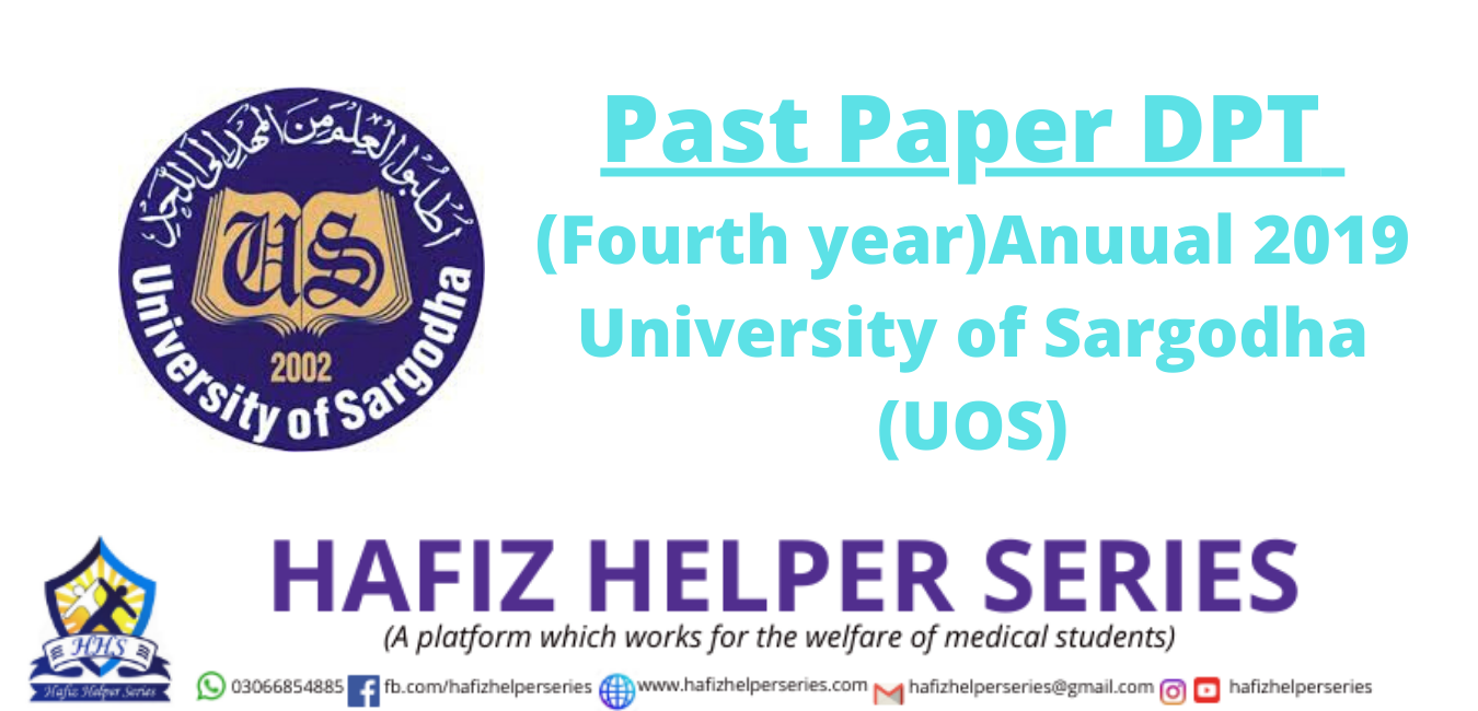 Past Paper DPT (Fourth year)Anuual 2019 University of Sargodha (UOS)