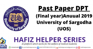 Past Paper DPT (Final year) Anuual 2019 University of Sargodha (UOS)
